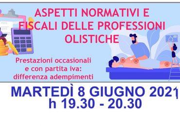Webinar Gratuito: Aspetti normativi e fiscali delle professioni olistiche - Martedì 8 Giugno 2021 ore 19:30