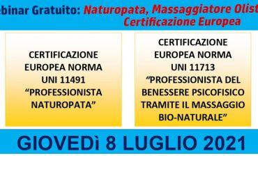 Webinar Gratuito: Naturopata, Massaggiatore Olistico - Certificazione Europea - Giovedì 8 Luglio ore 19:30